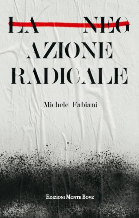 https://edizionimontebove.noblogs.org/files/2020/04/copertina-la-negazione-radicale.png